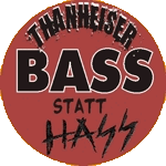 Thanheiser Button Bass statt Hass