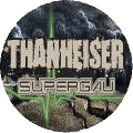 Thanheiser Button Supergau