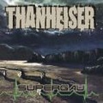 "Thanheiser ""Supergau"" CD"